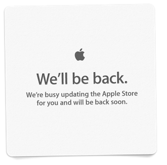 Apple Online Storeが「We'll be back soon.」に