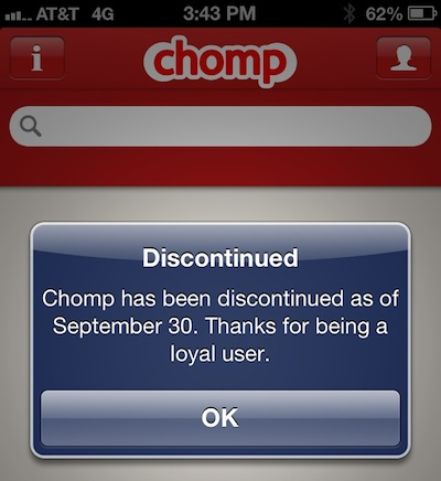 Chomp discontinued