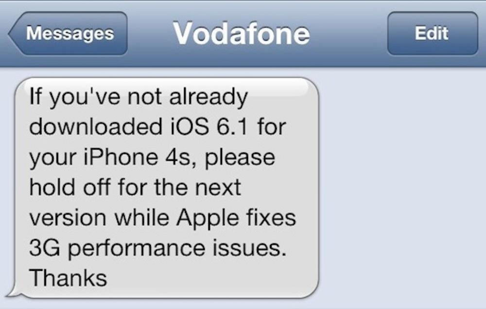 Vodafone UK、「iPhone 4S」ユーザーに対して3G通信にパフォーマンスの影響があるため「iOS 6.1」のアップデートをしないように案内
