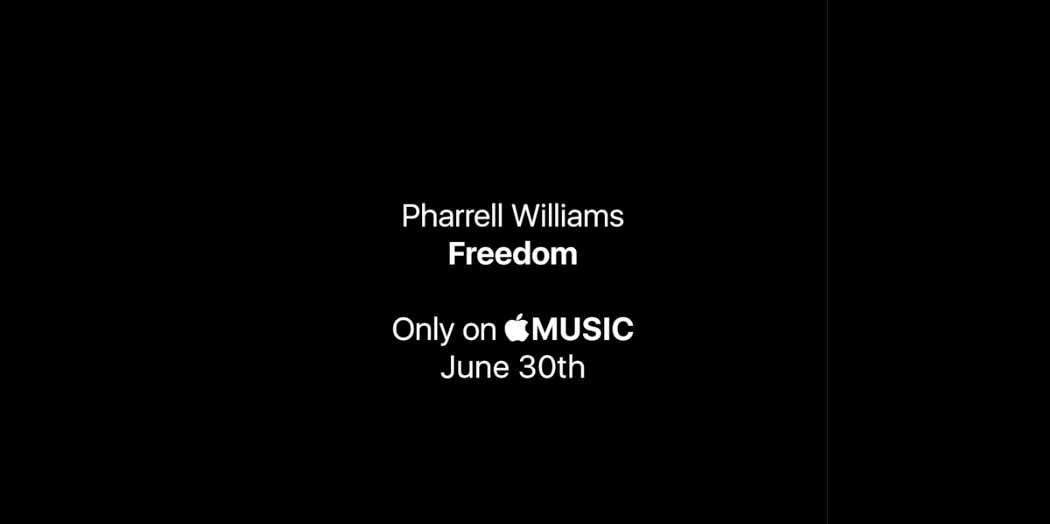 Pharrell Williams、6月30日に「Apple Music」で新曲「Freedom」を独占配信することを告知