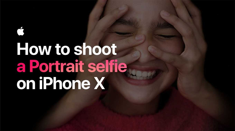 Apple、「iPhone X」でポートレートセルフィーとLive Photosの撮り方を解説した動画を3本公開