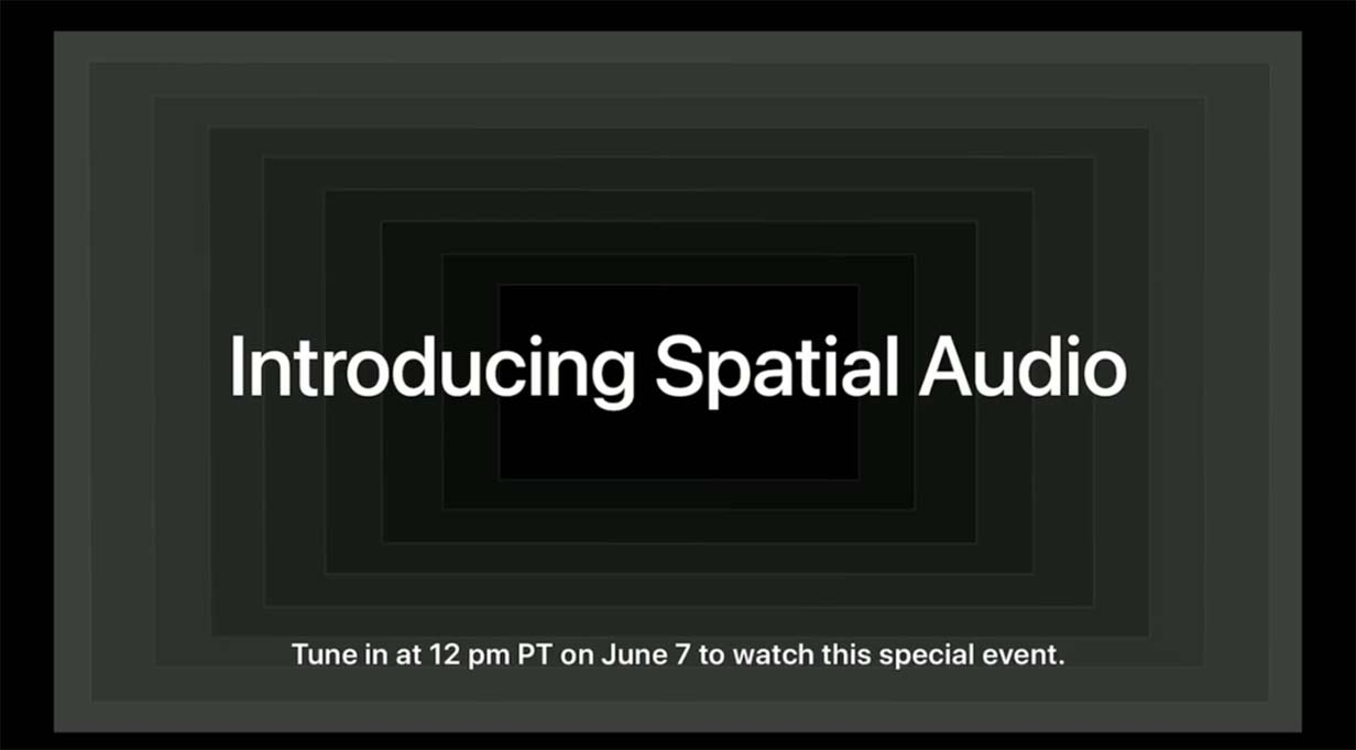 Apple、WWDC21基調講演後にApple Musicで空間オーディオに関するイベントを予告